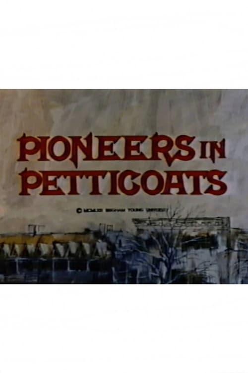 Mira La Película Pioneers in Petticoats En Buena Calidad Hd 1080p