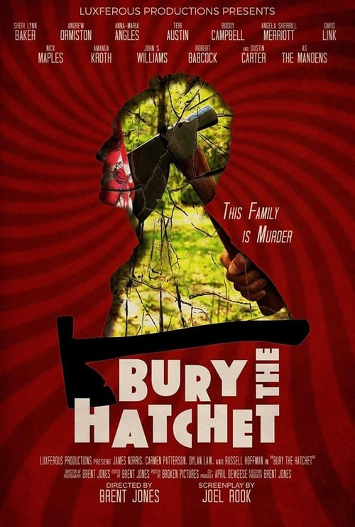 Watch Bury the Hatchet Full Movie Online Stream
