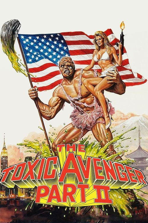 The Toxic Avenger Part II (1989) Poster