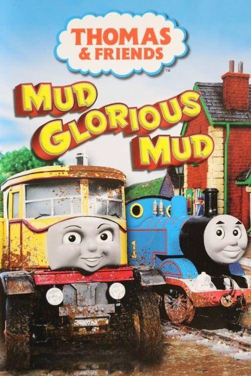 Thomas & Friends - Mud Glorious Mud (2008)