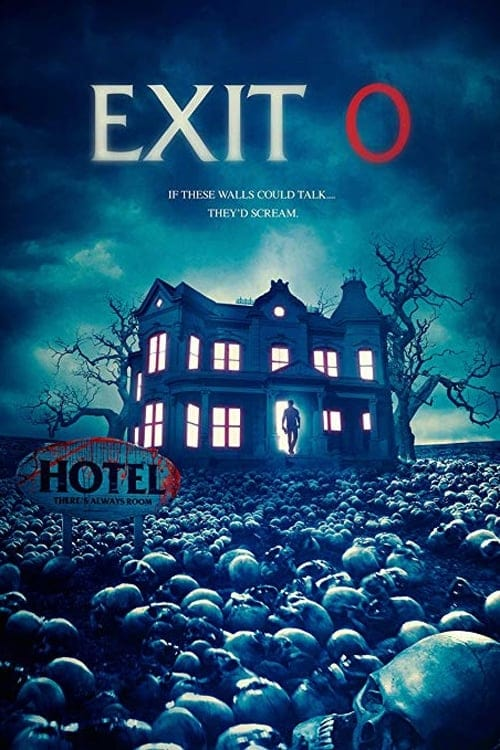 Streaming Exit 0 (2019) Full Movie