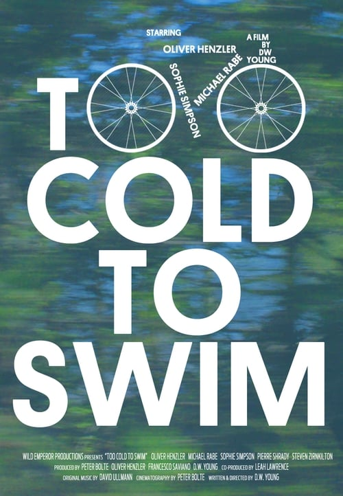 Watch Too Cold to Swim Online HD 1080p