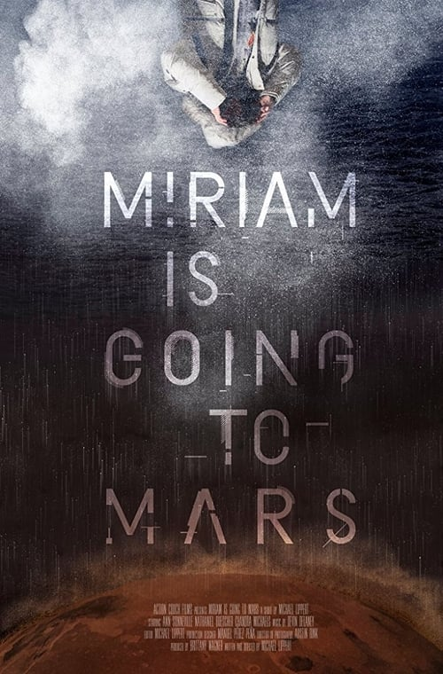 Miriam Is Going to Mars (2017)