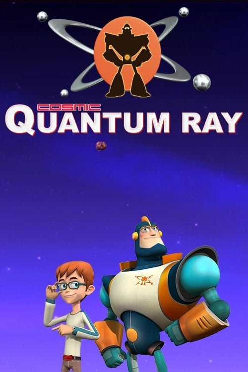 Cosmic Quantum Ray (2009)