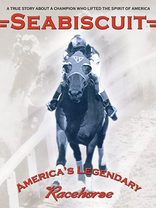 Seabiscuit - America's Legendary Racehorse