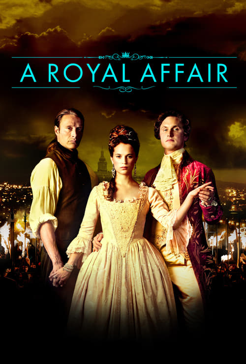 Streaming A Royal Affair (2012) Movie Free Online