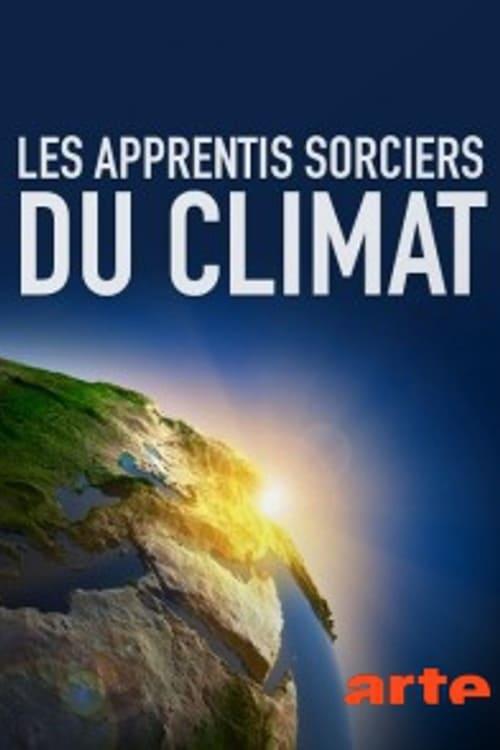 Watch Les apprentis sorciers du climat Doblado En Español