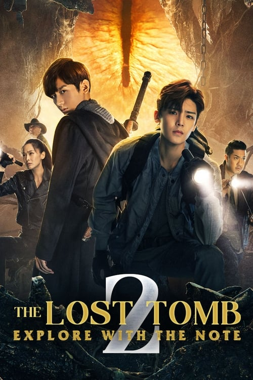 The Lost Tomb 2: Explore With the Note (2019)