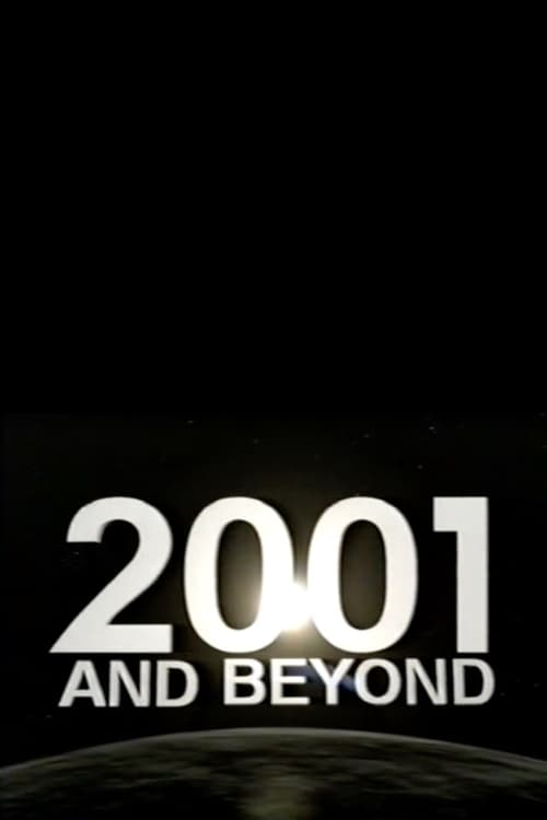 Película 2001 and Beyond Gratis