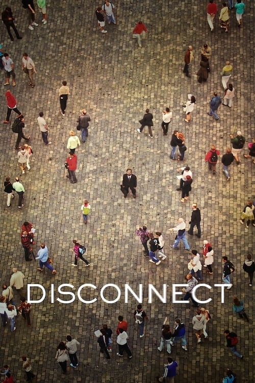 Disconnect film en streaming