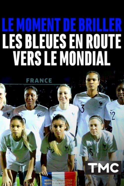 Filme Le moment de briller : les Bleues en route vers le Mondial Dublado Em Português