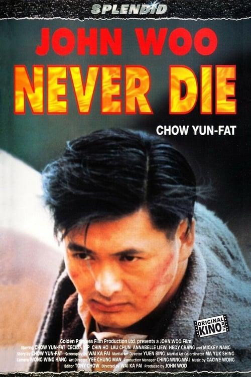 Film Never Die Auf Deutsch Online