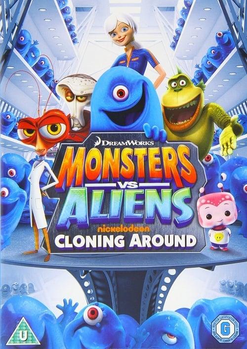 Monsters Vs Aliens: Cloning Around (2013)