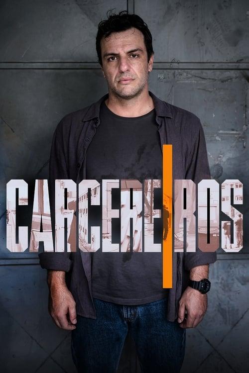 Carcereiros 3ª Temporada Completa 2021 - Nacional WEB-DL 1080p