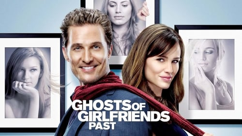 Ghosts of Girlfriends Past - You can't always run from your past. - Azwaad Movie Database