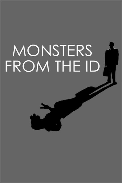 Monsters from the Id (2009)