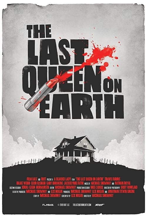 The Last Queen on Earth