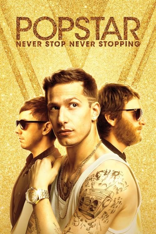 Popstar: Never Stop Never Stopping - Poster