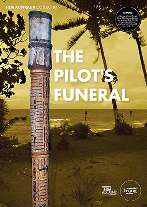 The Pilot's Funeral (2005)