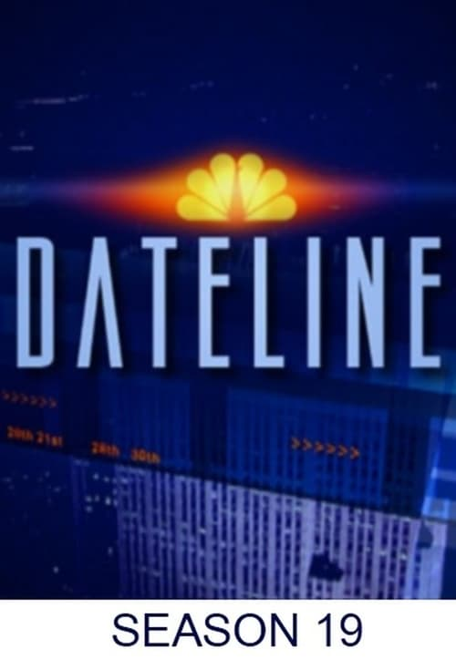 Dateline NBC: Season 19