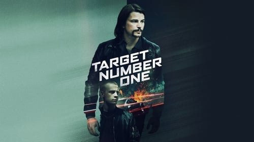 Target Number One - Uncover the corruption. Discover the truth. - Azwaad Movie Database