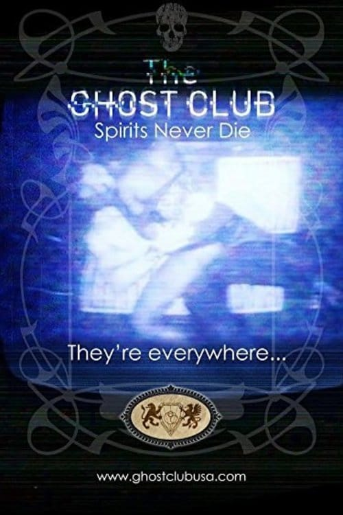 Mira La Película The Ghost Club: Spirits Never Die En Español