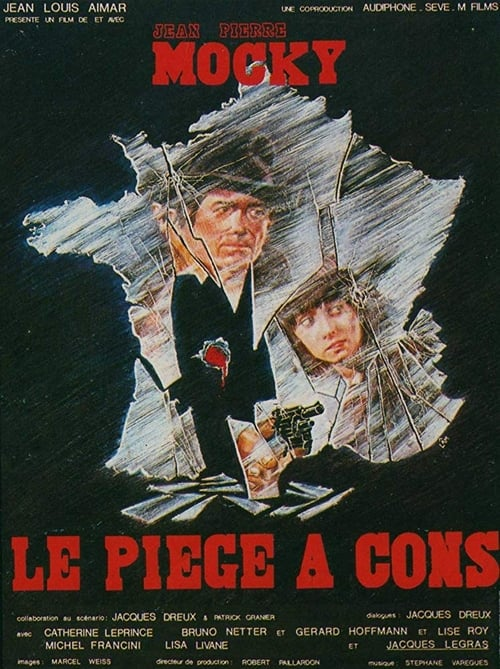 Le piège à cons (1979)
