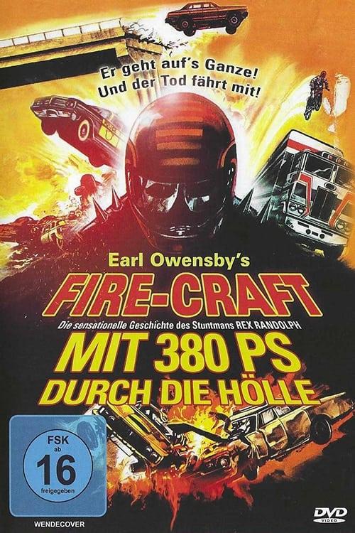 Poster von Fire-Craft - Mit 380 PS durch die Hölle