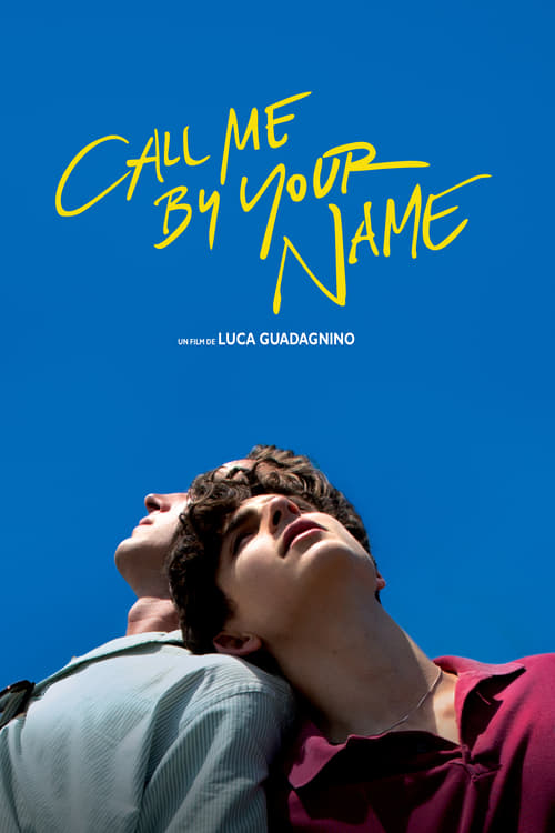 Regarder ஜ Call Me by Your Name Film en Streaming Gratuit
