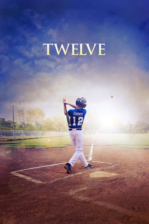 Watch Twelve (2019) Full Movie