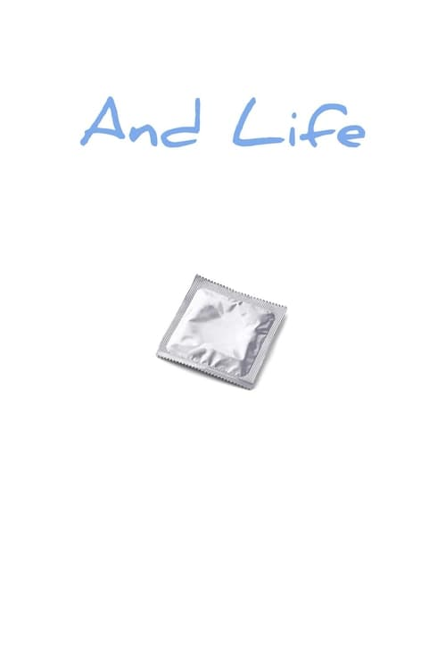 And Life (2018)