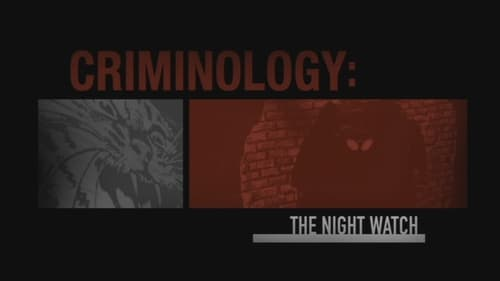 Criminal Minds: Specials – Épisode Criminology The Night Watch