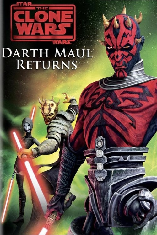 [HD] Star Wars: The Clone Wars - Darth Maul Returns (2012) streaming
