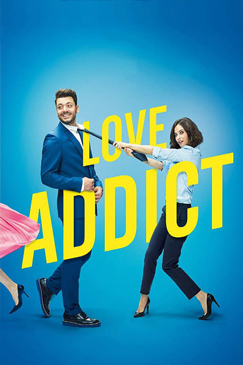 Regarder ۩۩ Love Addict Film en Streaming Entier
