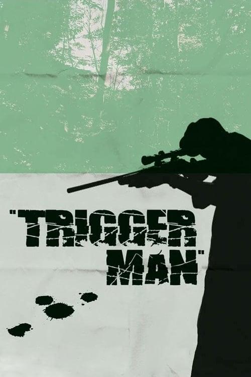Película Trigger Man En Buena Calidad Hd