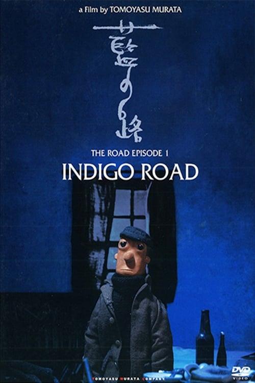Indigo Road (2006)