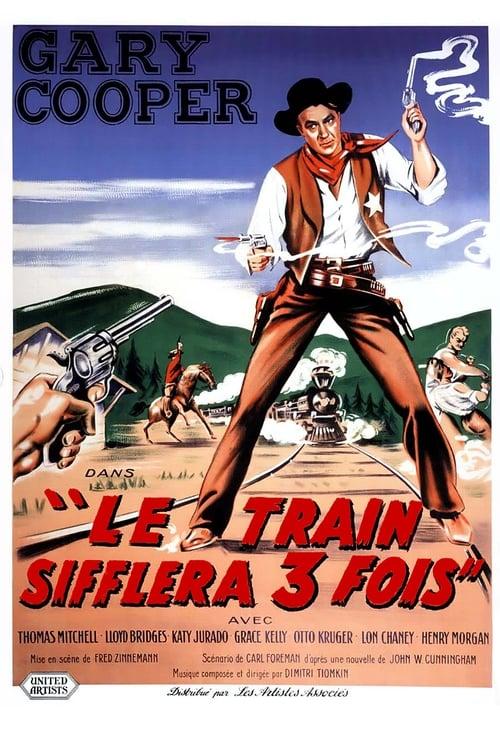 Regarder Le train sifflera trois fois (1952) Streaming HD FR