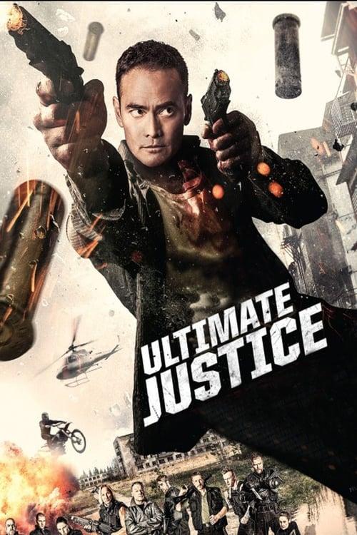 Ultimate Justice - Töten oder getötet werden - Poster