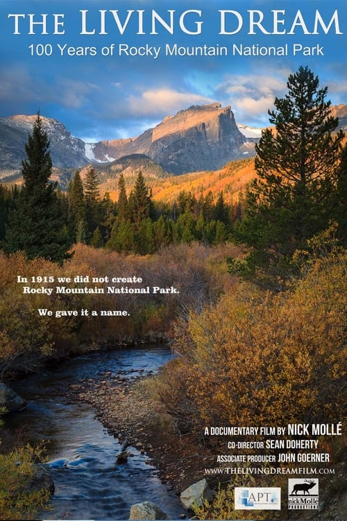 The Living Dream: 100 Years of Rocky Mountain National Park (2015)
