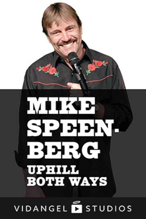 Mike Speenberg: Uphill Both Ways (1969)