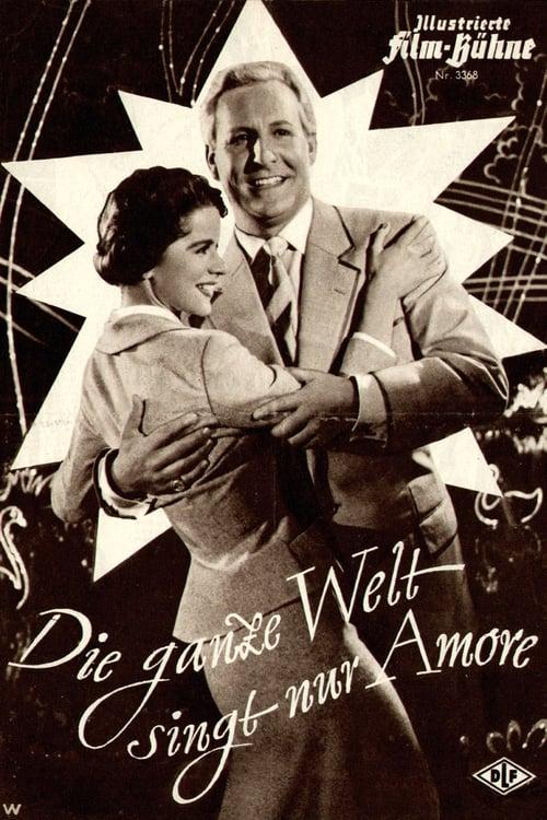 Mira La Película Die ganze Welt singt nur Amore En Línea
