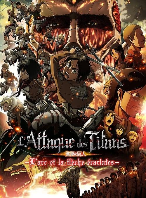 L'Attaque des Titans : L'Arc et la flèche écarlates (2014)