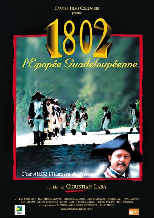 1802: The Epopee Inhabitant of Guadeloupe (2006)
