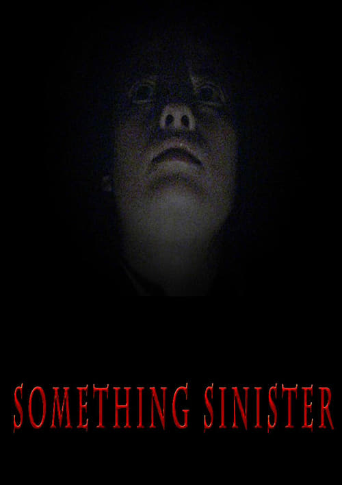 Something Sinister