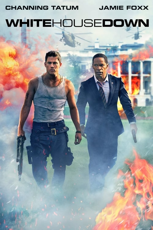 Streaming White House Down (2013) Movie Free Online