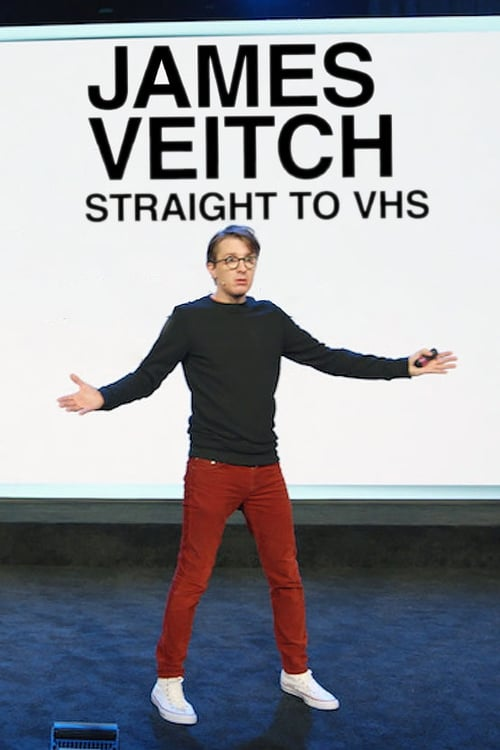 James Veitch: Straight to VHS Quick Links