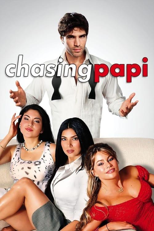 Chasing Papi (2003) Poster