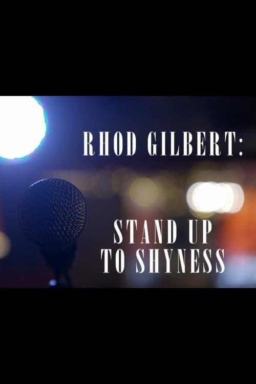 Rhod Gilbert: Stand Up to Shyness (2018)