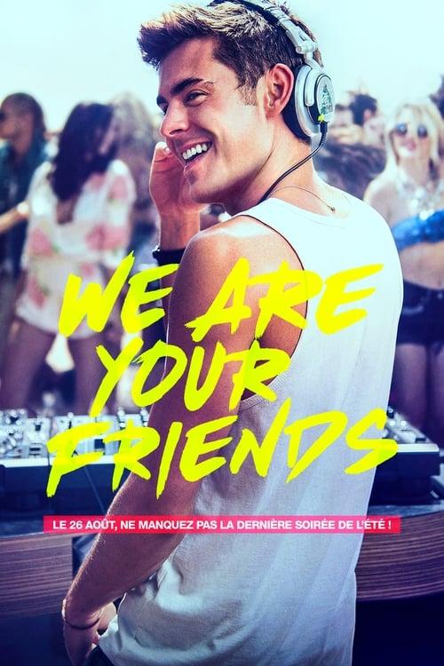 Regarder We Are Your Friends Film en Streaming Entier