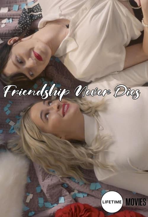 Friendship Never Dies